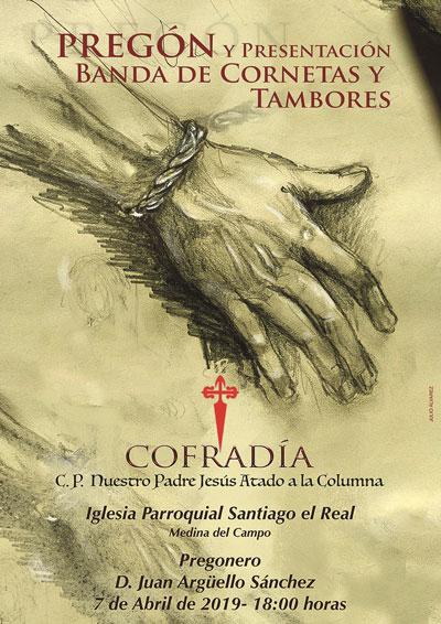 Pregón de la Cofradía N.P. Jesús Atado a la Columna de Medina del Campo - 7 de abril de 2019